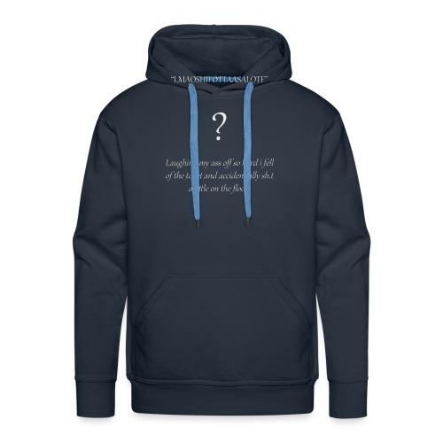 LMAO...... - Mannen Premium hoodie