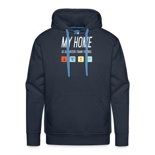 Mein Haus ist Smarter Technik Nerd Geschenk Idee - Männer Premium Hoodie