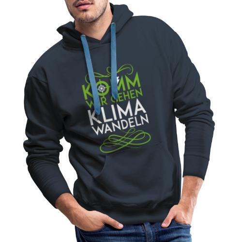 Komm wir gehen Klimawandeln - Männer Premium Hoodie