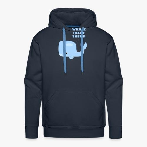 Whale Hello There - Herre Premium hættetrøje