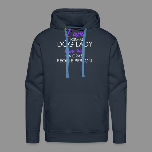 I am a normal dog lady - - Men's Premium Hoodie