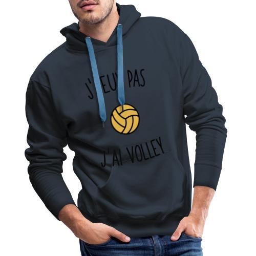 J'peux pas j'ai volley - Sweat-shirt à capuche Premium pour hommes
