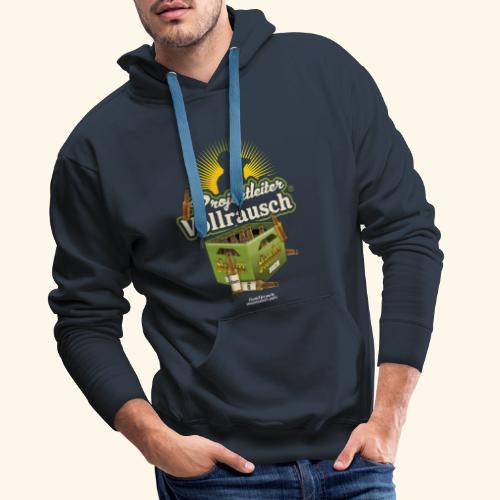 Bier T-Shirt Projektleiter Vollrausch® - Männer Premium Hoodie