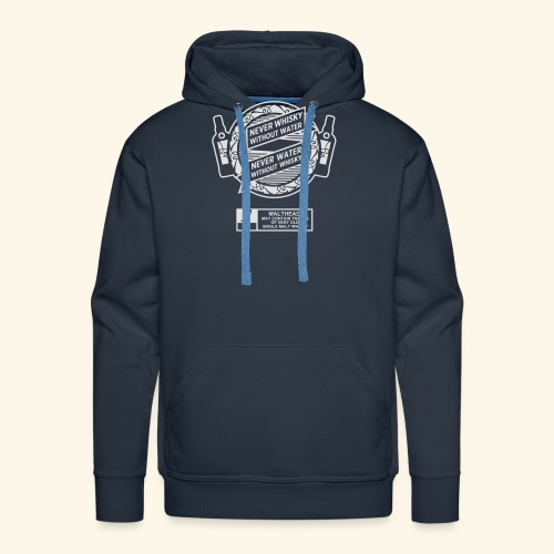 Never whisky without water - Männer Premium Hoodie