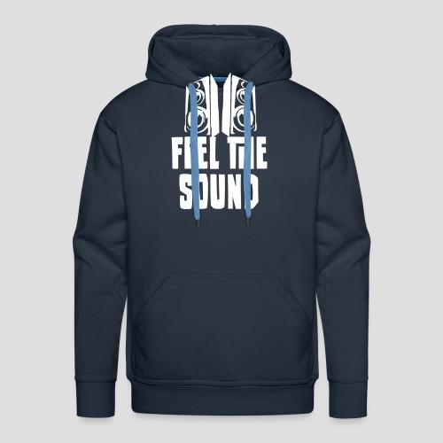 feel the sound - Männer Premium Hoodie