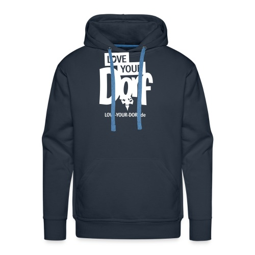 LOVE YOUR DORF - Männer Premium Hoodie