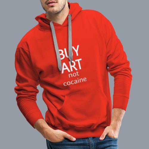 BUY ART NOT COCAINE (blanco) - Sudadera con capucha premium para hombre
