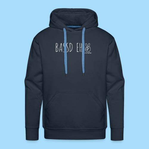 Bassd Eh - Männer Premium Hoodie