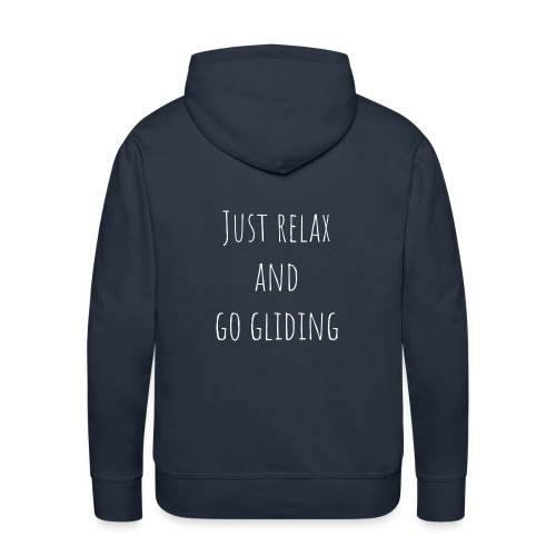 Just relax and go gliding - Mannen Premium hoodie