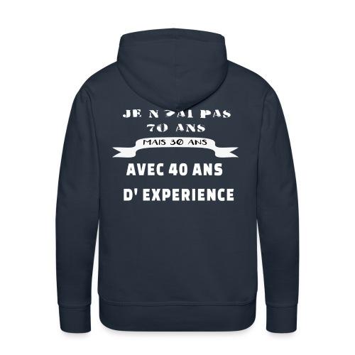 je n'ai pas 70 ans mais 30 ans avec 40 ans - Sweat-shirt à capuche Premium pour hommes