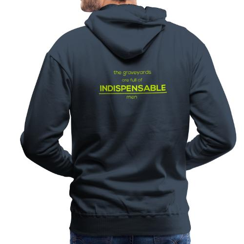 Indispensable - Men's Premium Hoodie