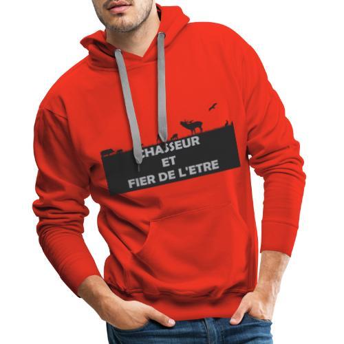 Chasseur et Fier de l'être! - Sweat-shirt à capuche Premium pour hommes