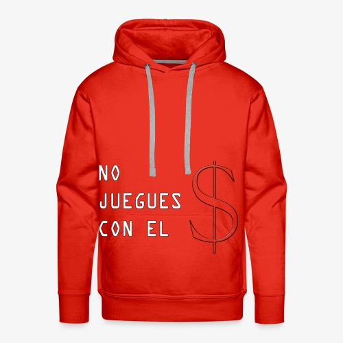 NO JUEGUES CON EL DINERO - Sudadera con capucha premium para hombre