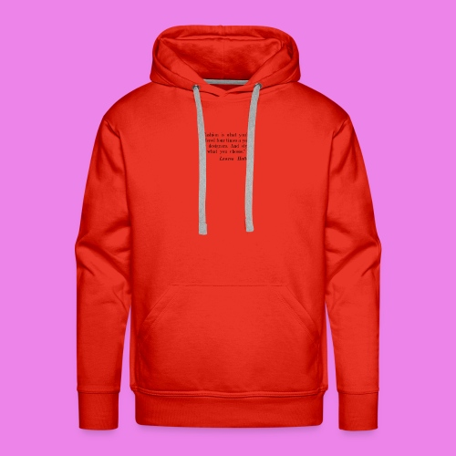 Fashion is what youre offered four times a year by - Men's Premium Hoodie