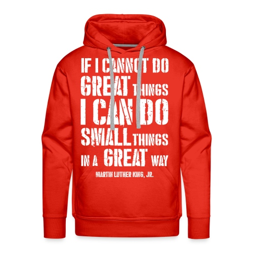 i can do small things in a great way - Men's Premium Hoodie