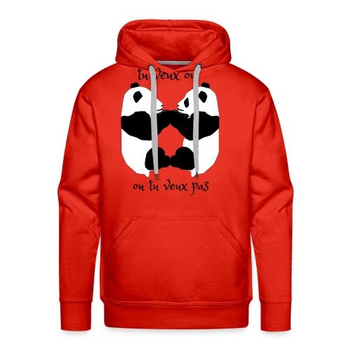 tu veux ou tu veux pas - Sweat-shirt à capuche Premium pour hommes