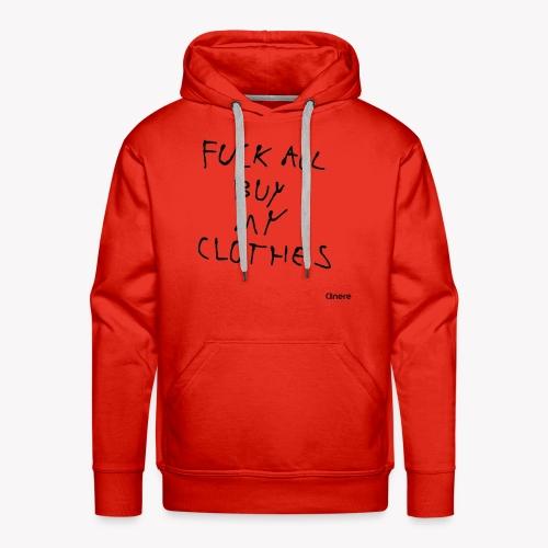 Clinere Fuck - Bluza męska Premium z kapturem