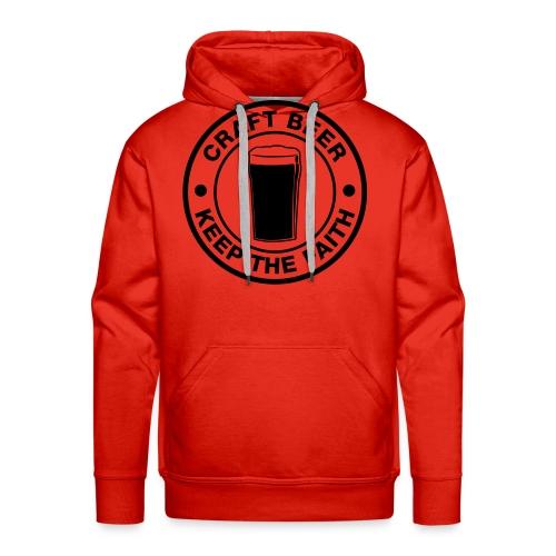 Craft beer, keep the faith! - Men's Premium Hoodie