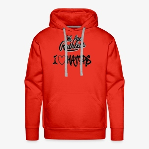 I love haters ruthless part 1 light colors only - Men's Premium Hoodie