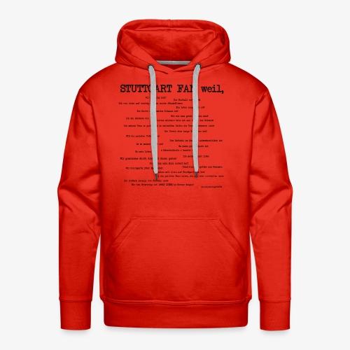 Stuttgart Community Shirt! - Männer Premium Hoodie