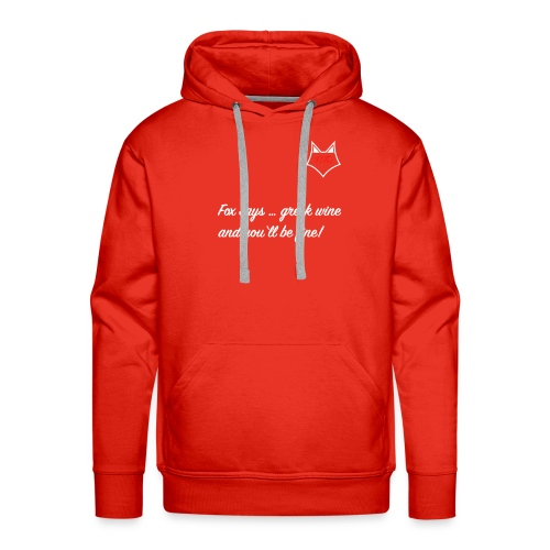 VFox weiss Fox says greek wine and you'll be fine - Männer Premium Hoodie