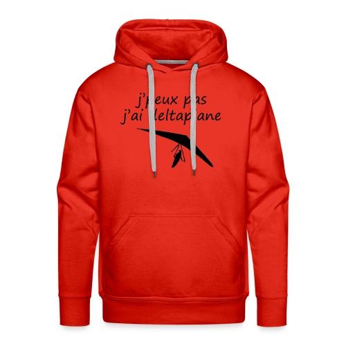 j peuxpas j'ai deltaplane - Sweat-shirt à capuche Premium pour hommes