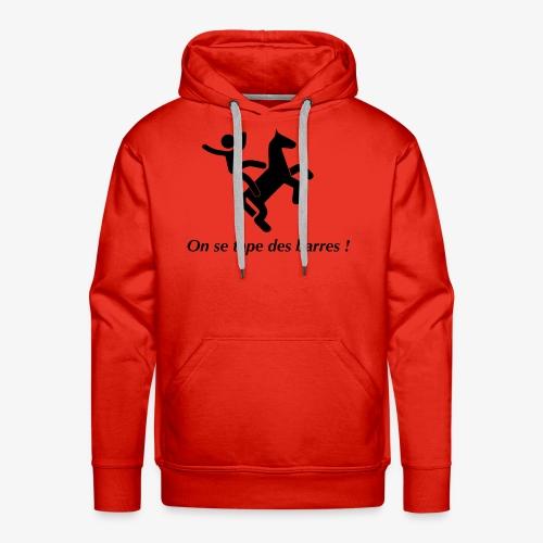 On se tape des barres! Noir - Sweat-shirt à capuche Premium pour hommes