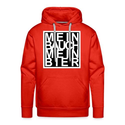 MEIN BAUCH MEIN BIER - Männer Premium Hoodie