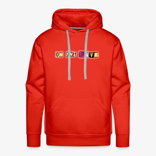'ON THE RAVE' with Addie and Gav - ON THE RAVE Txt - Men's Premium Hoodie