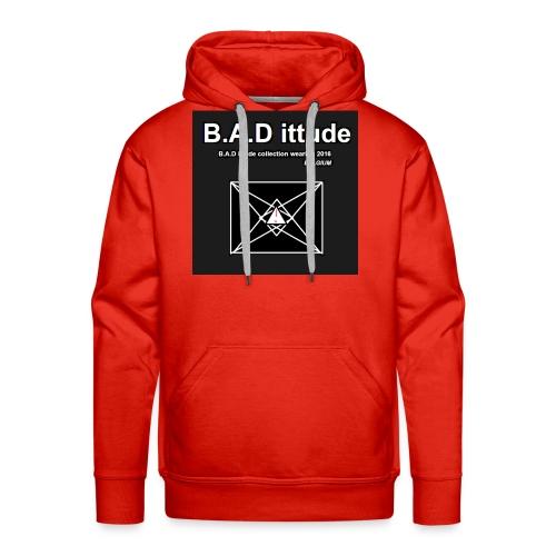 B.A.D ittude - Mannen Premium hoodie