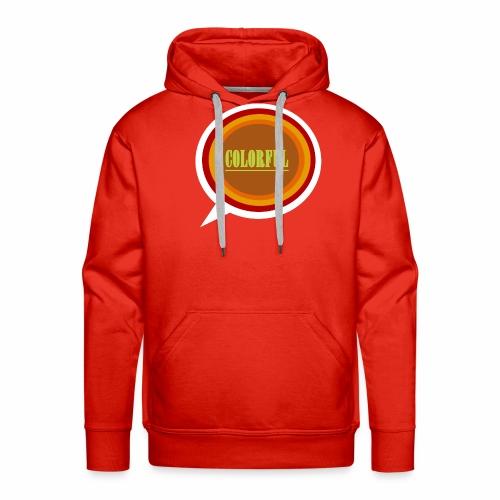 Colorful - Männer Premium Hoodie