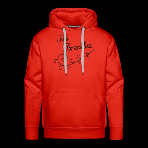 Just Breathe - Mannen Premium hoodie