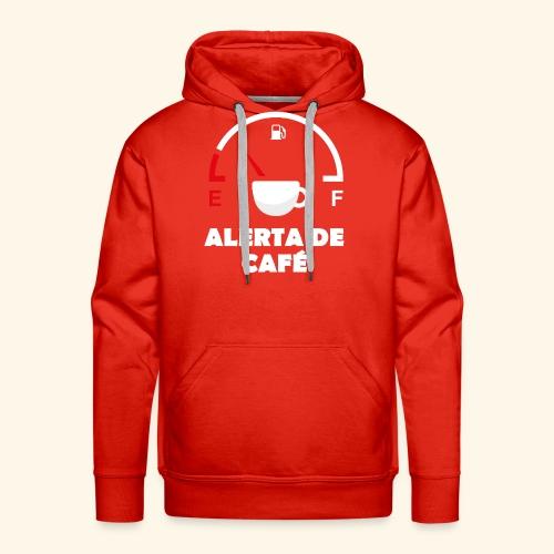 alerta de cafe - Sudadera con capucha premium para hombre