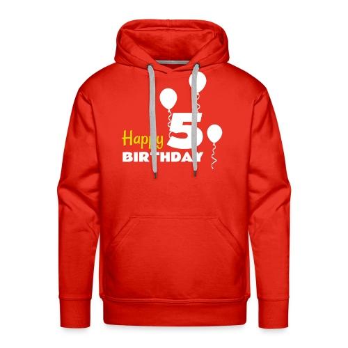 HAPPY birthday5 - Sudadera con capucha premium para hombre