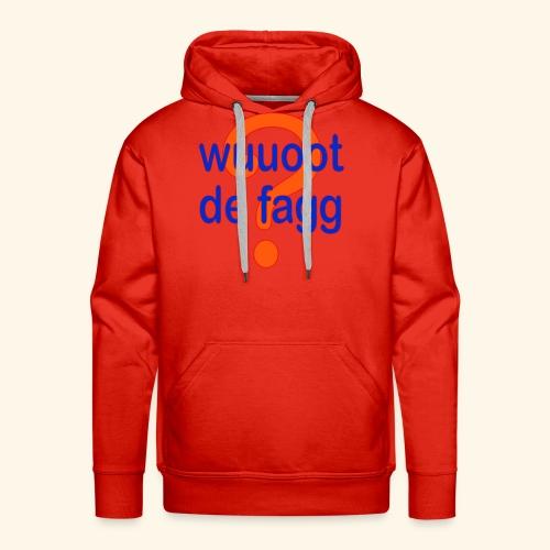 wuuoot de fagg? 002 (rot blau + rot orange) - Männer Premium Hoodie