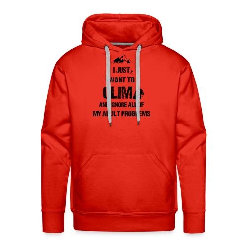 I just want to climb black - Sweat-shirt à capuche Premium pour hommes