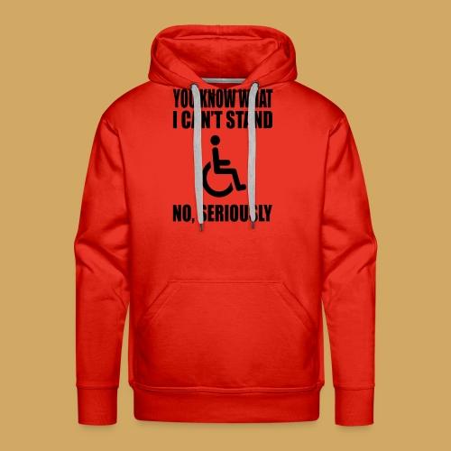 Can tstand1 - Mannen Premium hoodie