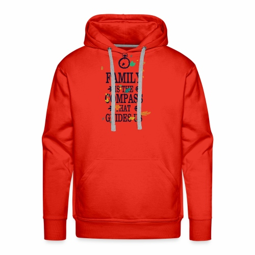 Family is the Compass that Guides US - Men's Premium Hoodie
