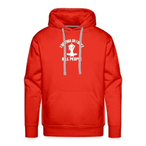 I Do Yoga So I Don't Kill People - Men's Premium Hoodie