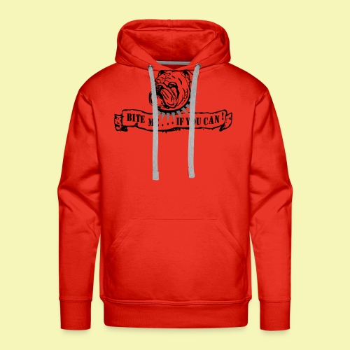 Bulldog - bite me if u can! - Männer Premium Hoodie