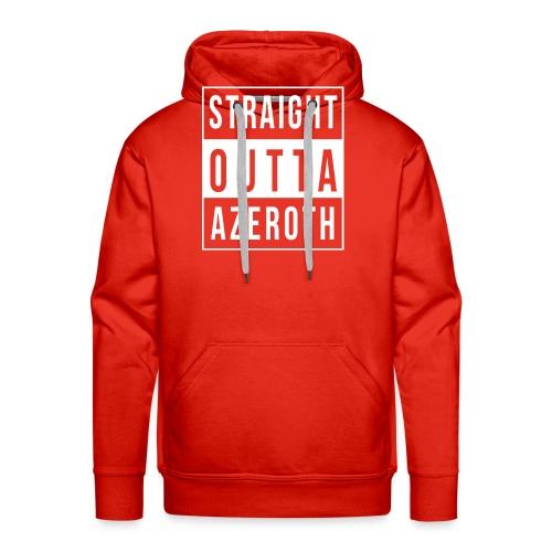 Straight Outta Azeroth - Männer Premium Hoodie