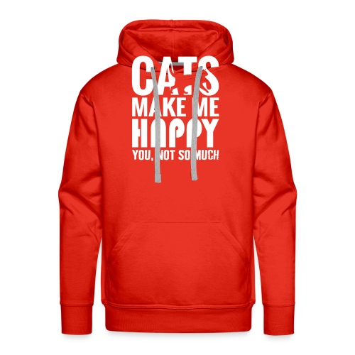 Cats Make Me Happy, You Not So Much - Men's Premium Hoodie
