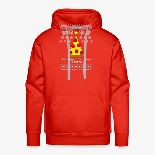 All i want for X-mas is Pizza - Männer Premium Hoodie