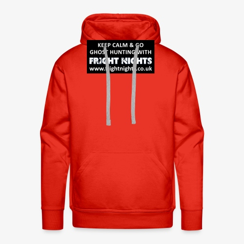 Keep Calm Go Ghost Hunting With Fright Nights - Men's Premium Hoodie