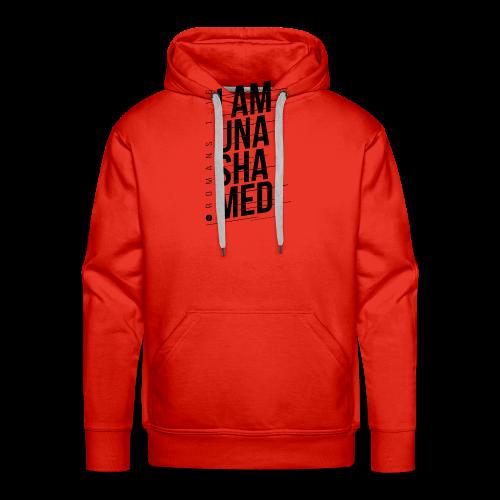 I am Unashamed Romans 1:16 Christian T Shirt - Men's Premium Hoodie