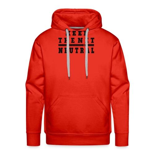 Keep The Net Neutral T-shirt - Sudadera con capucha premium para hombre
