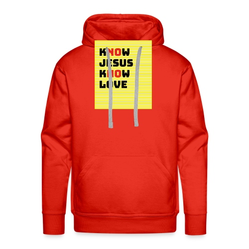 KNOW JESUS KNOW LOVE - NO JESUS NO LOVE - Männer Premium Hoodie