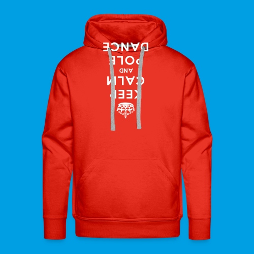 KEEP CALM POLE DANCE_top-down - Männer Premium Hoodie