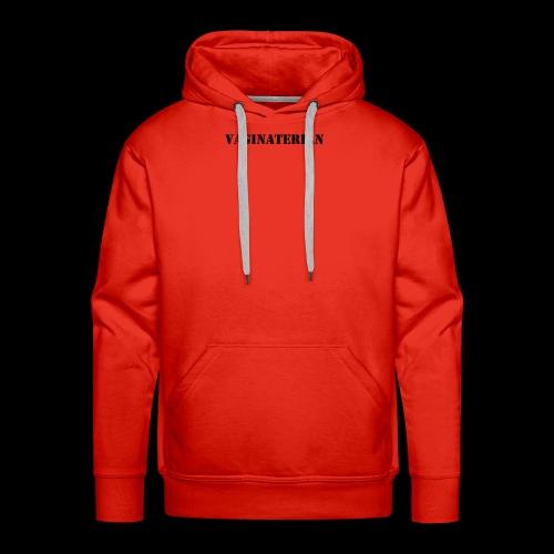 Vaginaterian - Mannen Premium hoodie