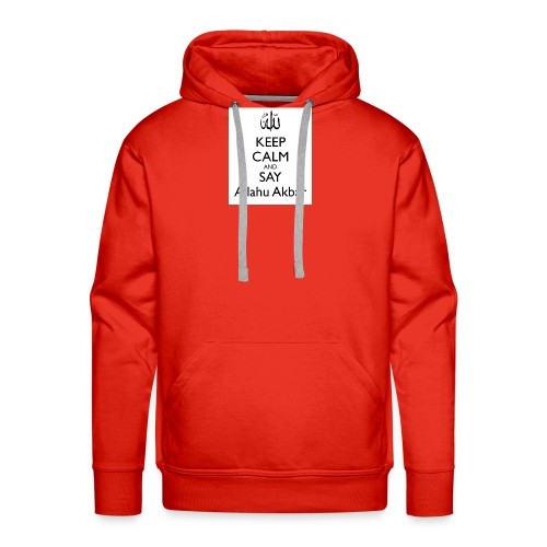 keep-calm-and-say-allahu-akbar - Männer Premium Hoodie